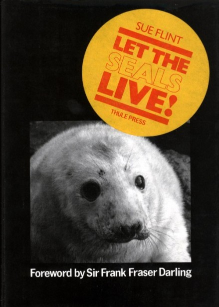 Book cover showing black and white image of a seal pup, yello and red sticker 'Let the seals live!'.